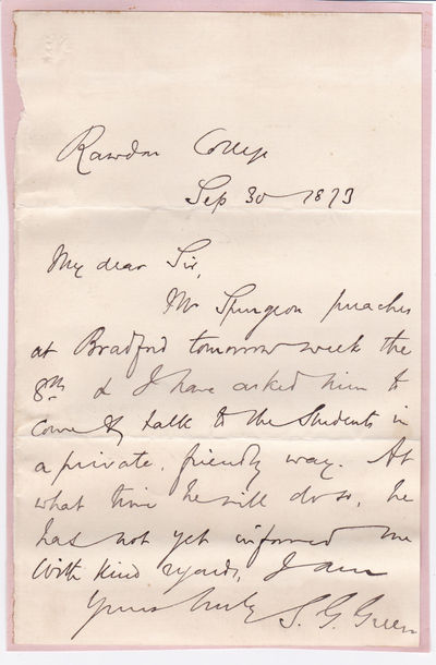 AUTOGRAPH LETTER SIGNED BY BAPTIST MINISTER AND PRINCIPAL OF RAWDON COLLEGE SAMUEL GOSNELL GREEN., Green, Samuel Gosnell. (1822-1905). Baptist minister and bibliophile. Principal of Rawdon College from 1863 to 1876.