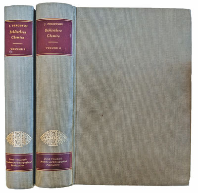 Image for Bibliotheca Chemica; A Bibliography of Books on Alchemy, Chemistry and Pharmaceutics. [Two volumes].