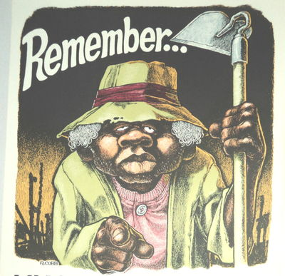 "REMEMBER ... UNCLE TOM SAYS - ""ONLY YOU CAN PREVENT GHETTO FIRES"". An Original Civil Rights Poster by Ron Cobb., Cobb, Ron (born 1937). American cartoonist, graphic artist, film designer and director."