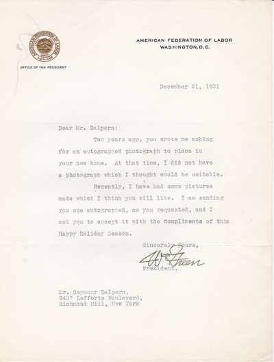 TYPED LETTER SIGNED BY AMERICAN UNION LEADER AND PRESIDENT OF THE AFL WILLIAM GREEN., Green, William. (1873-1952).American trade union leader. President of the American Federation of Labor from 1924-1952.