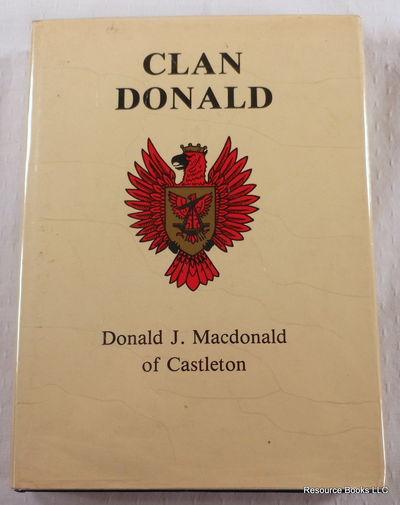 The Clan Donald, MacDonald, Donald, of Castleton