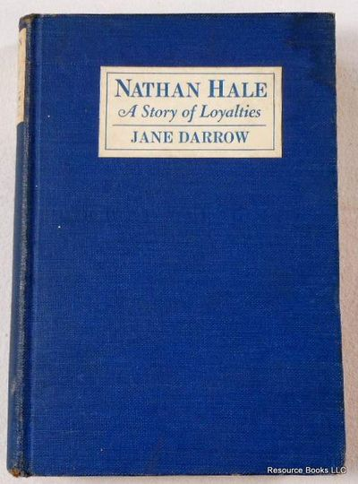 Nathan Hale: A Story of Loyalties, Darrow, Jane