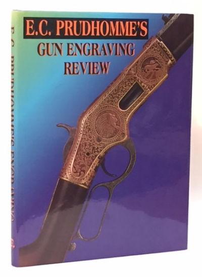 Gun Engraving Review, Prudhomme, E.C.