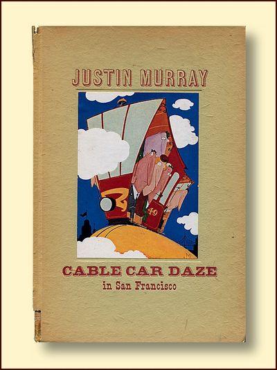 Cable Car Daze in San Francisco, Murray, Justin