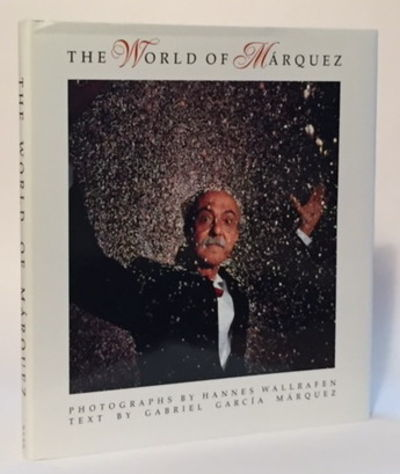 The World of Márquez, García Márquez, Gabriel and Hannes Wallrafen