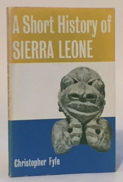 A Short History of Sierra Leone, Fyfe, Christopher