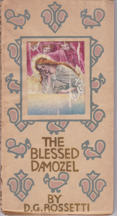 THE BLESSED DAMOZEL., (Woodroffe, Paul). Rossetti, Dante Gabriel.