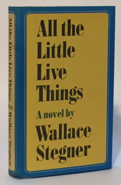 All the Little Live Things, Stegner, Wallace