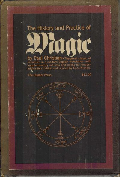 The History and Practice of Magic Vol I and II, Christian, Paul, edited and revised by Ross Nichols