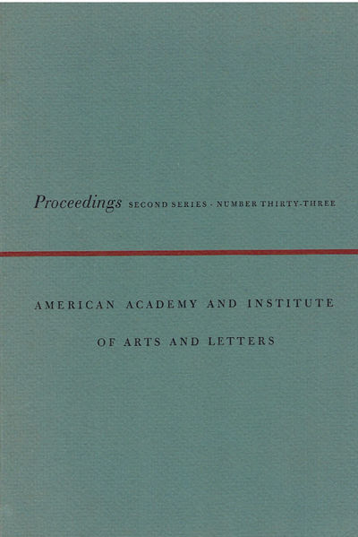 PROCEEDINGS OF THE AMERICAN ACADEMY AND INSTITUTE OF ARTS AND LETTERS. Second Series, Number Thirty-Three., (Bellow, Saul; Vonnegut, Kurt; et al).