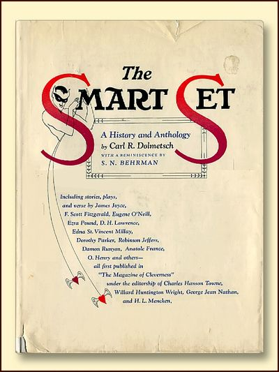 The Smart Set A History and Anthology, Dolmetsch, Carl R.with a Remineicence By S.N. Behrman
