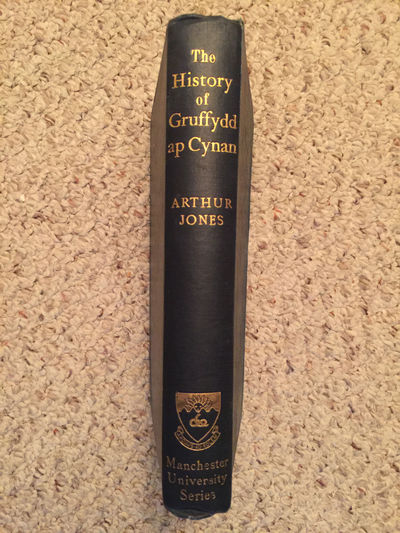 The History of Gruffydd Ap Cynan The Welsh Text With Translation, Introduction, And Notes  Original 1910 Hardcover, Arthur Jones