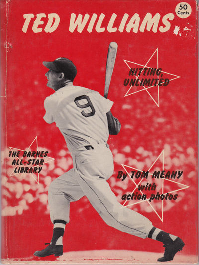 THEODORE SAMUEL WILLIAMS [Ted Williams]: Hitting, Unlimited, (Williams, Ted). Meany, Tom