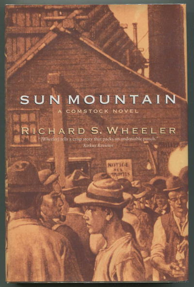 Sun Mountain: A Comstock Memoir, Wheeler, Richard S.