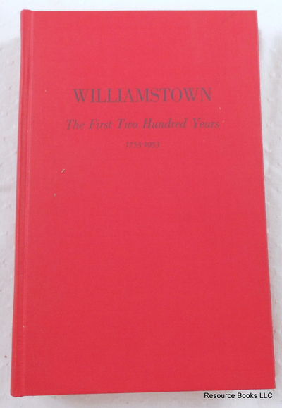 Williamstown: The First Two Hundred Years, Brooks, Robert R. R.