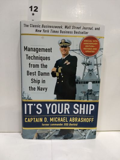 Image for It's Your Ship: Management Techniques From The Best Damn Ship In The Navy (SIGNED)