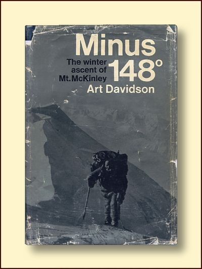 Minus 148 :The Winter Ascent of Mt. McKinley, Davidson, Art