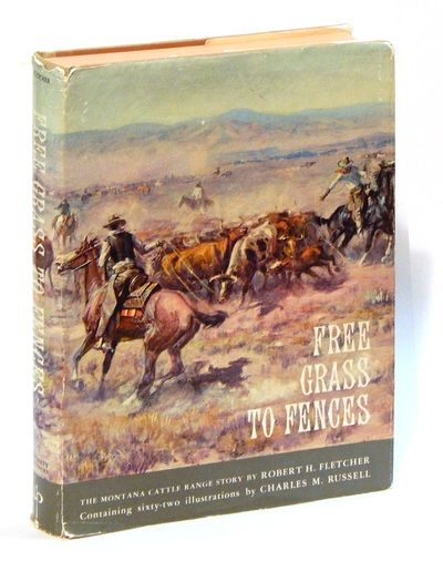 Free Grass to Fences: The Montana Cattle Range Story