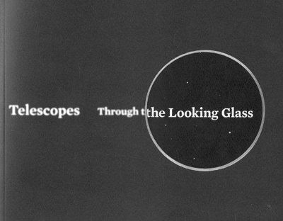 Image for Telescopes: Through the Looking Glass