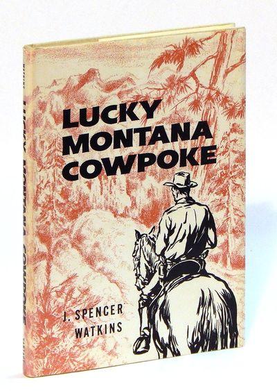 Lucky Montana Cowpoke, Watkins, J. Spencer