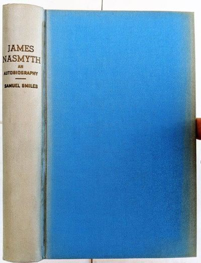 Image for James Nasmyth, engineer; an autobiography. Edited by Samuel Smiles.
