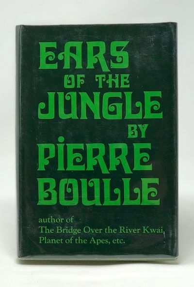 Ears of the Jungle, Boulle, Pierre