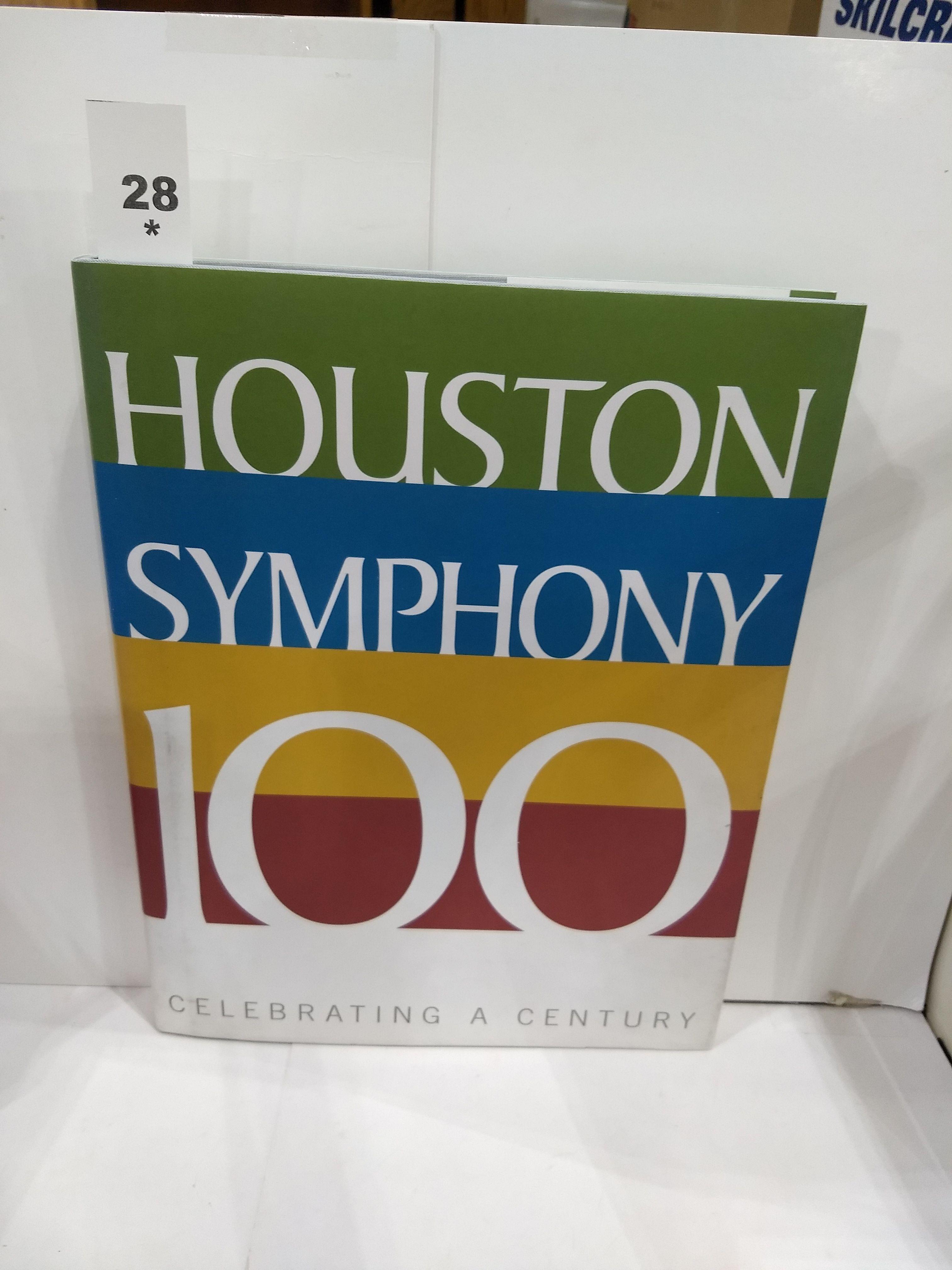 Image for Houston Symphony 100 : Celebrating a Century (SIGNED)