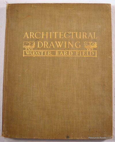 Architectural Drawing, Field, Wooster Bard.  With Thomas E. French