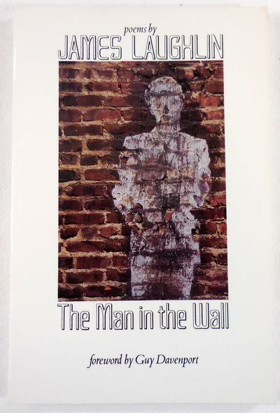 Image for The Man in the Wall: Poems by James Laughlin (New Directions Paperbook)