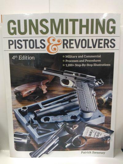 Image for Gunsmithing Pistols  Revolvers