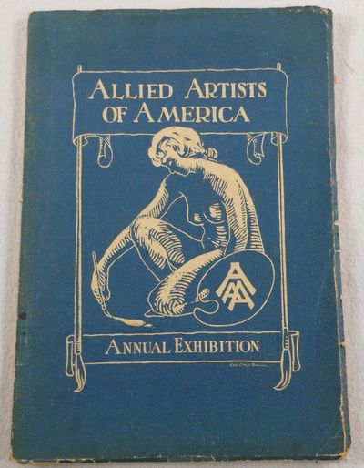 The Allied Artists of America Inc. Ninth [9th] Annual Exhibition, 1922, Allied Artists of America