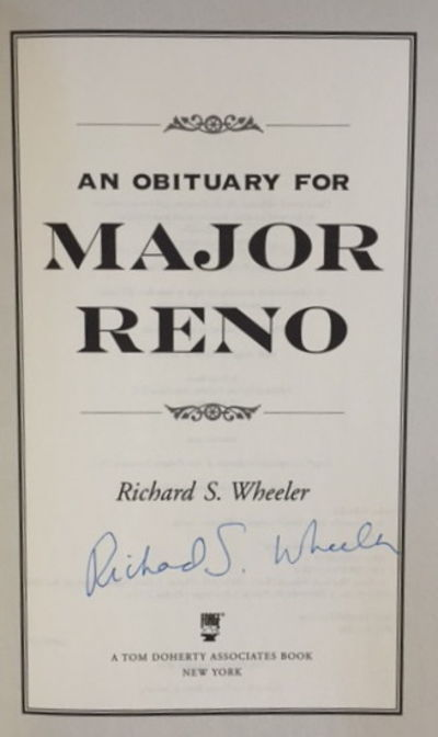 An Obituary For Major Reno, Wheeler, Richard S.