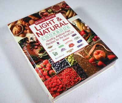 Brand Name Light & Natural Cookbook: Healthy, Additive-Free Recipes for the Good Life, Levine, Hedi