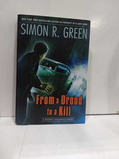 Image for From A Drood To A Kill: A Secret Histories Novel