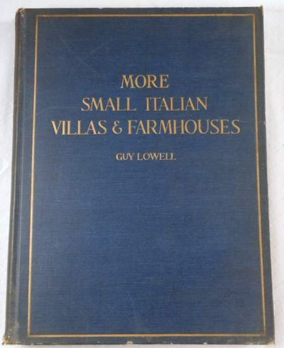 More Small Italian Villas and Farmhouses, Lowell, Guy