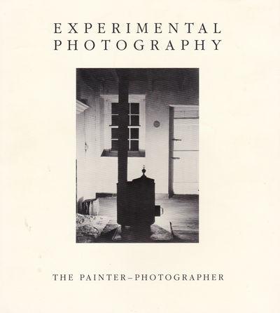 EXPERIMENTAL PHOTOGRAPHY: The Painter-Photographer., (Eakins, Thomas; Degas, Edgar; et al). Naef, Weston; Department of Photographs.