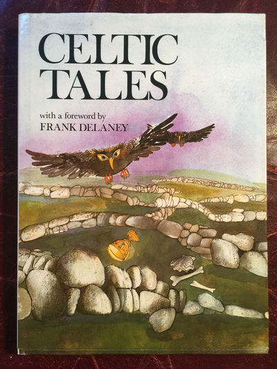 Celtic Tales  Foreword By Frank Delaney Hardcocer, Elena Chmelova