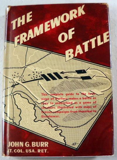 The Framework of Battle, Burr, John G.