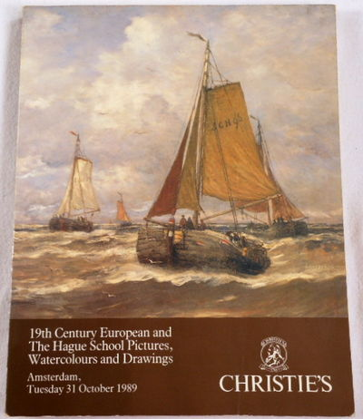 19th Century European and The Hague School Pictures, Watercolours & Drawings. Christies' Amsterdam, 31 October 1989