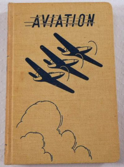 Aviation Volume 4 [IV]: Meteorology, Weather Forecasts, Aerial Photography, Radio, Aircraft Instruments, American Technical Society. Capt. Bailey Wright, James J. Smiley, Rex Martin & Others