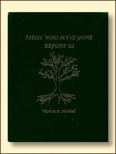 Those Who Have Gone Before Us (Mitchell Family Geneology), Mitchell, Virginia D.