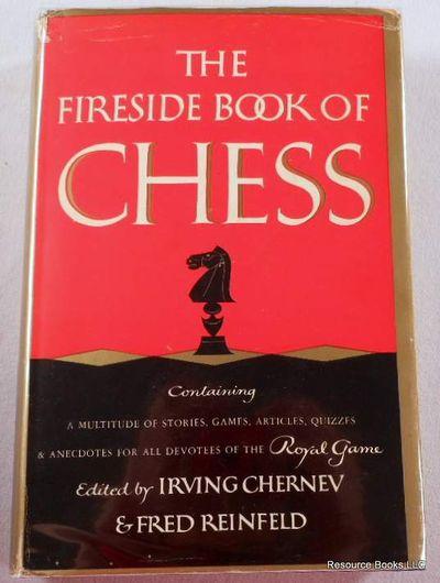 The Fireside Book of Chess, Irving Chernev & Fred Reinfeld