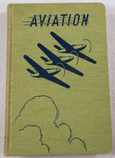 Aviation Volume 3 [III]: Engine Operation, Types of Engines, Ignition, Lubrication, Fuels, American Technical Society. Capt. Bailey Wright, James J. Smiley, Rex Martin & Others