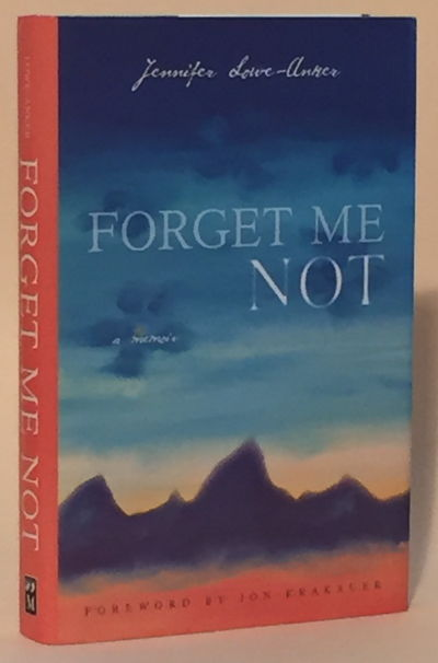 Forget Me Not, Lowe-Anker, Jennifer