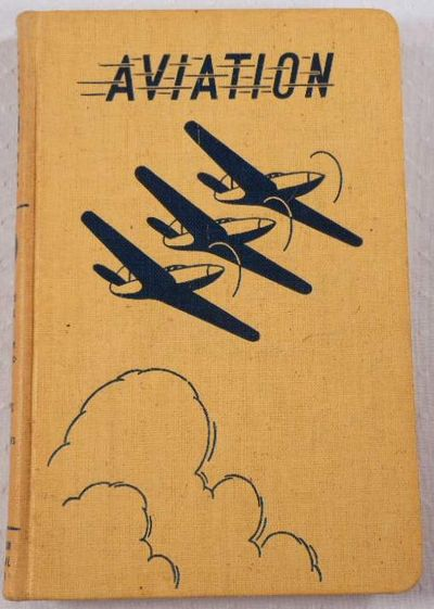 Aviation Volume 2 [II]: Blueprint Reading, Airplane Construction, Rigging, Propellers, American Technical Society. Capt. Bailey Wright, James J. Smiley, Rex Martin & Others