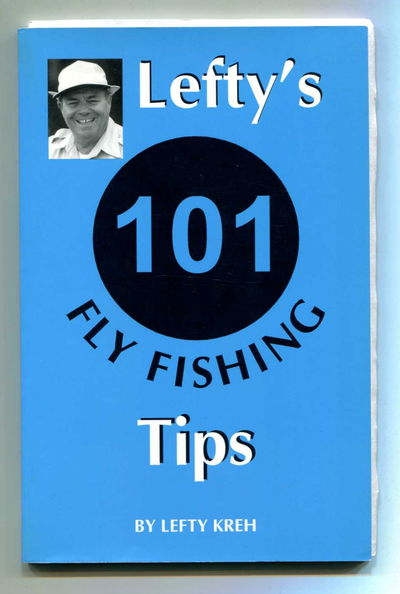 Image for Lefty's 101 Fly Fishing Tips
