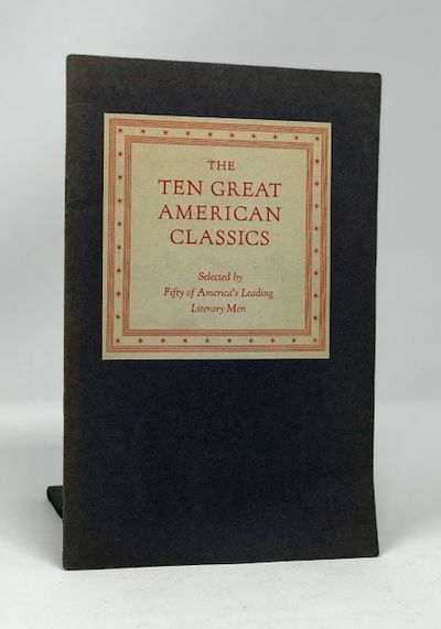 The Ten Great American Classics Selected By Fifty of America's Leading Literary Men, The Limited Editions Club