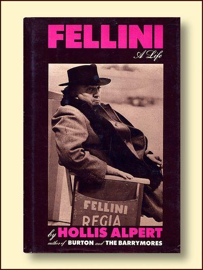 Fellini A Life, Alpert, Hollis