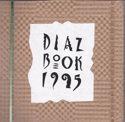 DIAZ BOOK 1995. SIGNED by David Diaz., Diaz, David.