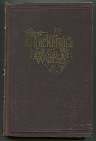 The Works of William Makepeace Thackeray, Volume 1, Thackeray, William Makepeace